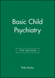 Basic Child Psychiatry, 7th Edition (0632056754) cover image
