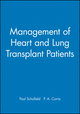 Management of Heart and Lung Transplant Patients (0727913654) cover image