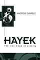 Hayek: The Iron Cage of Liberty (0745607454) cover image