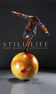 Still Life: Hopes, Desires and Satisfactions (0745636454) cover image