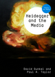 Heidegger and the Media (0745661254) cover image