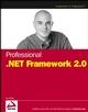 Professional .NET Framework 2.0 (0764571354) cover image