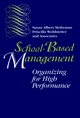 School-Based Management: Organizing for High Performance (0787900354) cover image