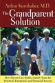 The Grandparent Solution: How Parents Can Build a Family Team for Practical, Emotional, and Financial Success (0787971154) cover image