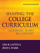 Shaping the College Curriculum: Academic Plans in Context, 2nd Edition (0787985554) cover image