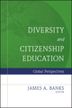 Diversity and Citizenship Education: Global Perspectives (0787987654) cover image