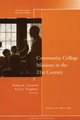 Community College Missions in the 21st Century: New Directions for Community Colleges, Number 136 (0787995754) cover image