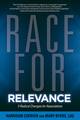 Race for Relevance: 5 Radical Changes for Associations (0880343354) cover image