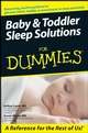 Baby and Toddler Sleep Solutions For Dummies (1118068254) cover image