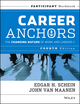 Career Anchors: The Changing Nature of Careers Participant Workbook, 4th Edition (1118455754) cover image