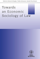 Towards an Economic Sociology of Law (1118508254) cover image
