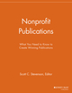 Nonprofit Publications: What You Need to Know to Create Winning Publications (1118691954) cover image