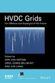 HVDC Grids for Transmission of Electrical Energy: Offshore Grids and a Future Supergrid (1118859154) cover image