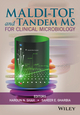 MALDI-TOF and Tandem MS for Clinical Microbiology (1118960254) cover image