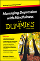 Managing Depression with Mindfulness For Dummies (1119029554) cover image