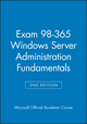 Exam 98-365 Windows Server Administration Fundamentals, 2nd Edition (1119060354) cover image