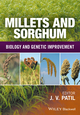 Millets and Sorghum: Biology and Genetic Improvement (1119123054) cover image