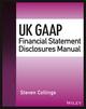 UK GAAP Financial Statement Disclosures Manual (1119132754) cover image