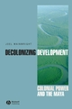Decolonizing Development: Colonial Power and the Maya (1405157054) cover image