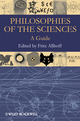 Philosophies of the Sciences: A Guide (1405199954) cover image