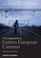 A Companion to Eastern European Cinemas (1444337254) cover image