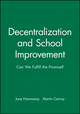 Decentralization and School Improvement: Can We Fulfill the Promise? (1555425054) cover image