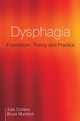 Dysphagia: Foundation, Theory and Practice (1861565054) cover image
