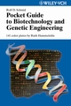 Pocket Guide to Biotechnology and Genetic Engineering (3527308954) cover image