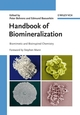 Handbook of Biomineralization: Biomimetic and Bioinspired Chemistry (3527318054) cover image