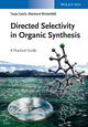 Directed Selectivity in Organic Synthesis: A Practical Guide (3527333754) cover image
