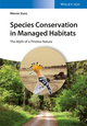Species Conservation in Managed Habitats: The Myth of a Pristine Nature (3527338454) cover image