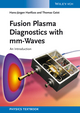 Fusion Plasma Diagnostics with mm-Waves: An Introduction (3527411054) cover image
