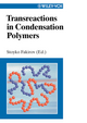 Transreactions in Condensation Polymers (3527613854) cover image