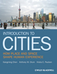 Introduction to Cities: How Place and Space Shape Human Experience (EHEP002854) cover image
