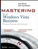 Mastering Windows Vista Business: Ultimate, Business, and Enterprise (0470046155) cover image