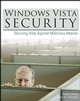 Windows Vista Security: Securing Vista Against Malicious Attacks (0470101555) cover image