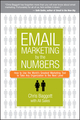Email Marketing By the Numbers: How to Use the World's Greatest Marketing Tool to Take Any Organization to the Next Level (0470122455) cover image
