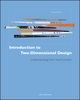 Introduction to Two-Dimensional Design: Understanding Form and Function, 2nd Edition (0470163755) cover image
