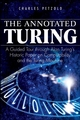 The Annotated Turing: A Guided Tour Through Alan Turing's Historic Paper on Computability and the Turing Machine  (0470229055) cover image