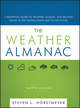 The Weather Almanac: A Reference Guide to Weather, Climate, and Related Issues in the United States and Its Key Cities, 12th Edition