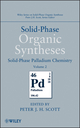 Solid-Phase Organic Syntheses, Volume 2, Solid-Phase Palladium Chemistry (0470566655) cover image