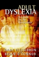 Adult Dyslexia: A Guide for the Workplace (0470847255) cover image