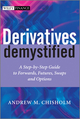 Derivatives Demystified: A Step-by-Step Guide to Forwards, Futures, Swaps and Options (0470972955) cover image