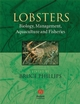 Lobsters: Biology, Management, Aquaculture and Fisheries (0470995955) cover image