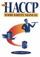The HACCP Food Safety Manual (0471056855) cover image