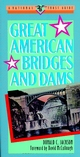 Great American Bridges and Dams (0471143855) cover image