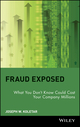 Fraud Exposed: What You Don't Know Could Cost Your Company Millions (0471274755) cover image