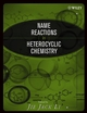 Name Reactions in Heterocyclic Chemistry (0471302155) cover image