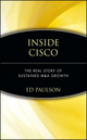 Inside Cisco: The Real Story of Sustained M&A Growth (0471414255) cover image