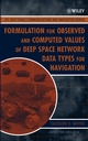Formulation for Observed and Computed Values of Deep Space Network Data Types for Navigation (0471445355) cover image